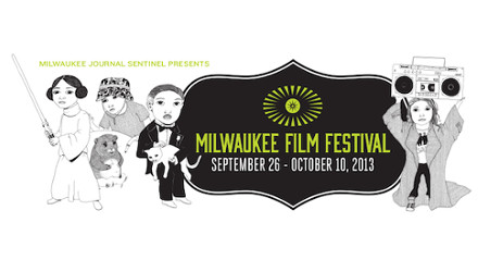 Introducing the 2013 Milwaukee Film Festival