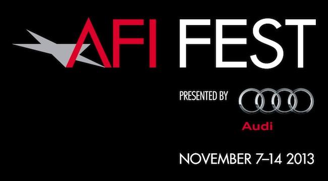 AFI Fest 2013: