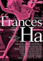 """Frances Ha"" is directed by Noah Baumbach."