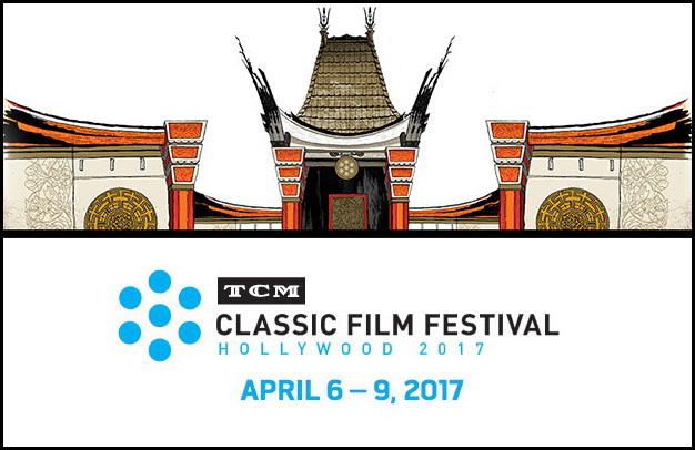 2017 TCM Classic Film Festival